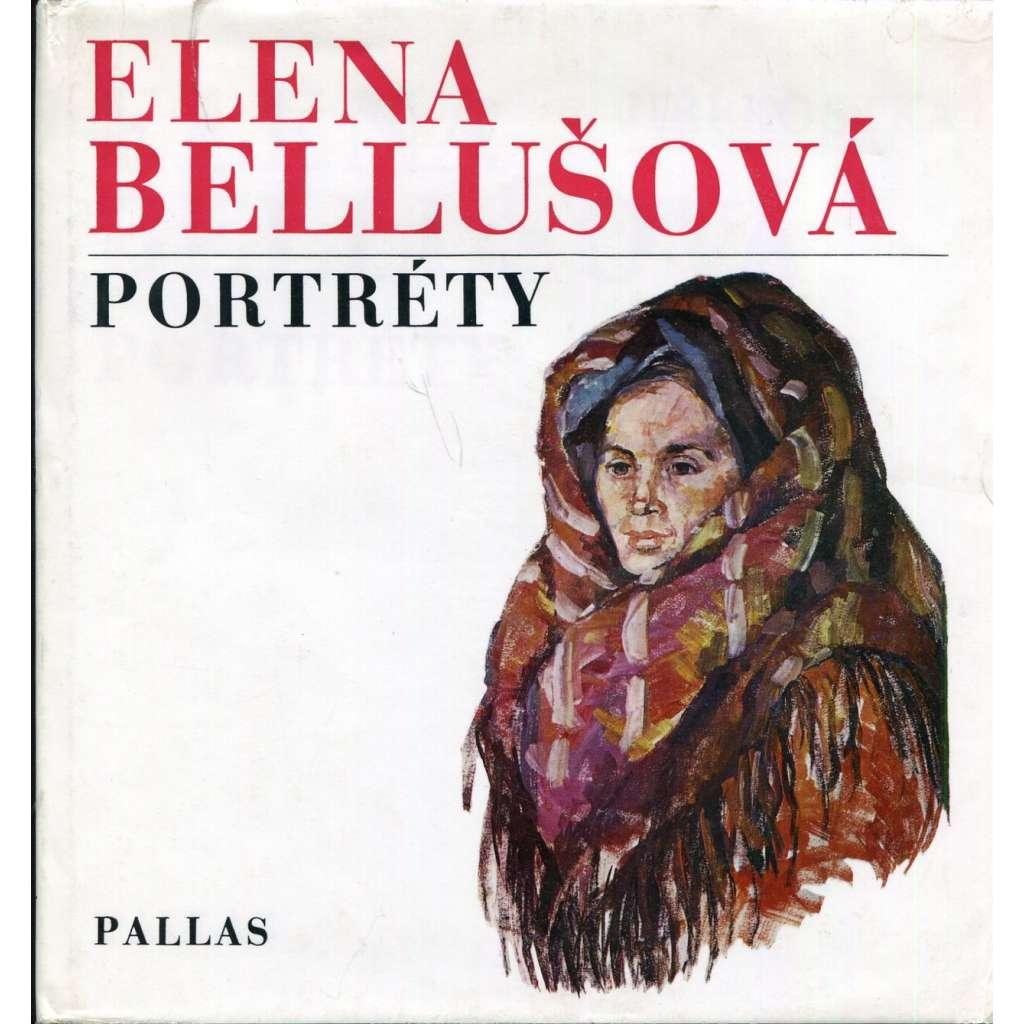 Elena Bellušová – Portréty