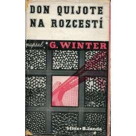 Don Quijote na rozcestí