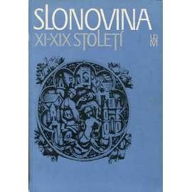 Slonovina XI. - XIX. století (katalog)