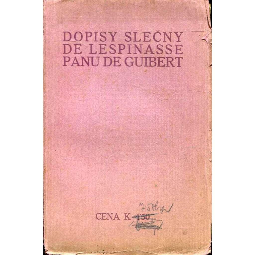Dopisy slečny De Lespinasse panu De Guibert