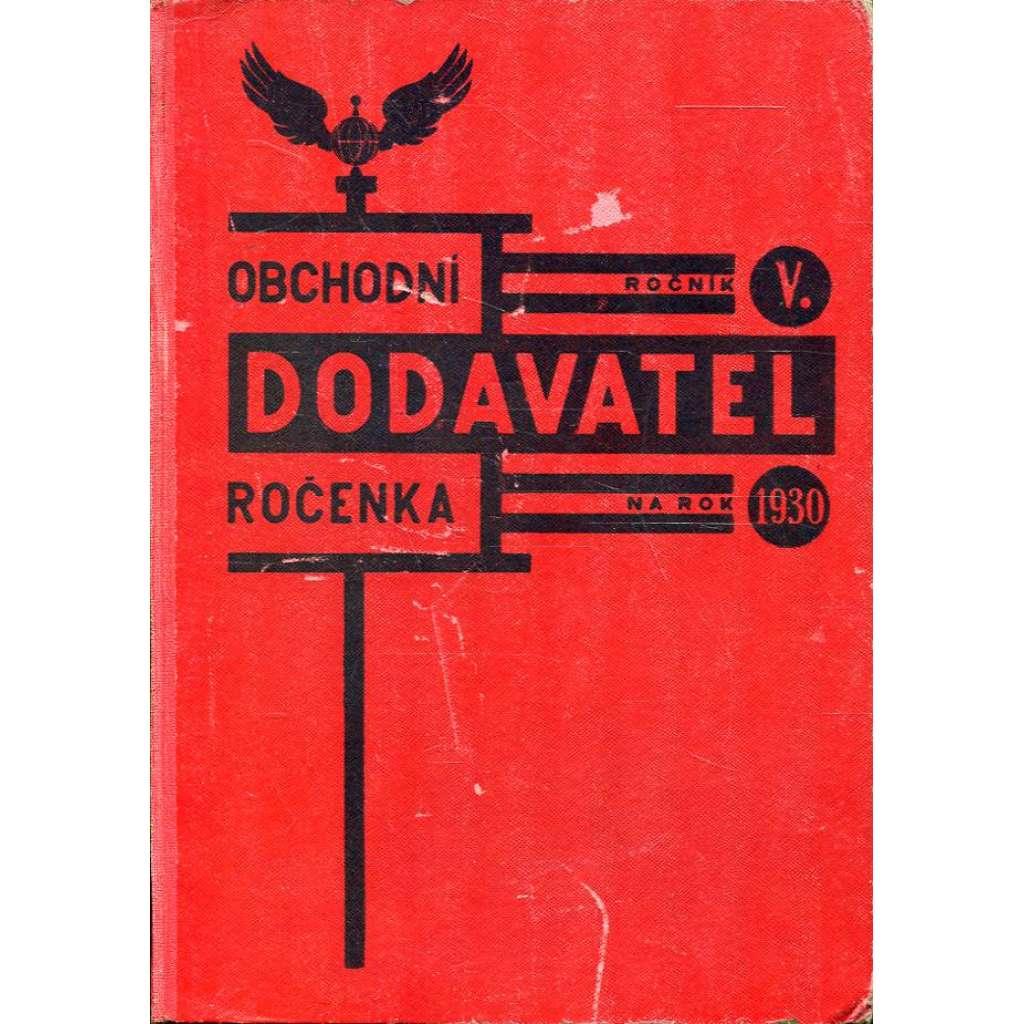 Obchodní ročenka Dodavatel, r. 1930