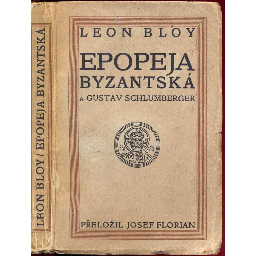 Epopeja byzantská a Gustav Schlumberger
