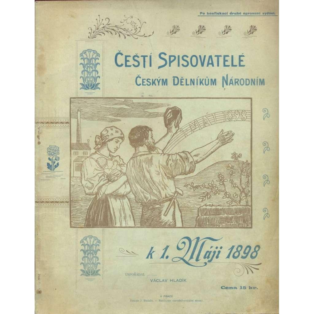Čeští spisovatelé českým dělníkům národním k 1. máji 1898