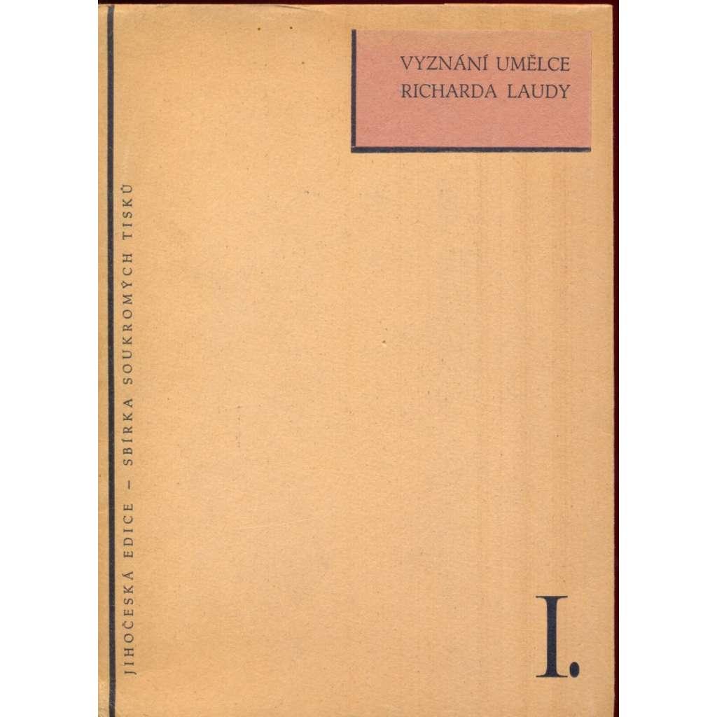 Vyznání umělce Richarda Laudy
