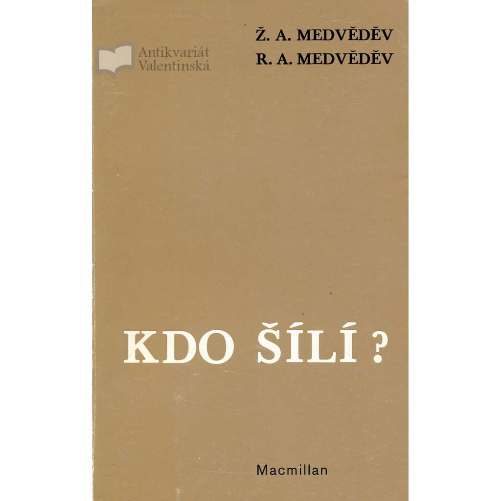 Kdo šílí? (exilové vydání)