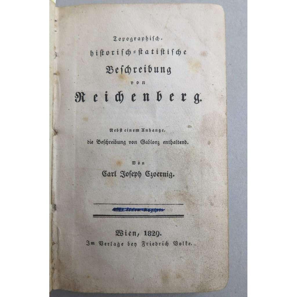 Liberec - dějiny a popis města. Topographisch-historisch-statistische Beschreibung von Reichenberg