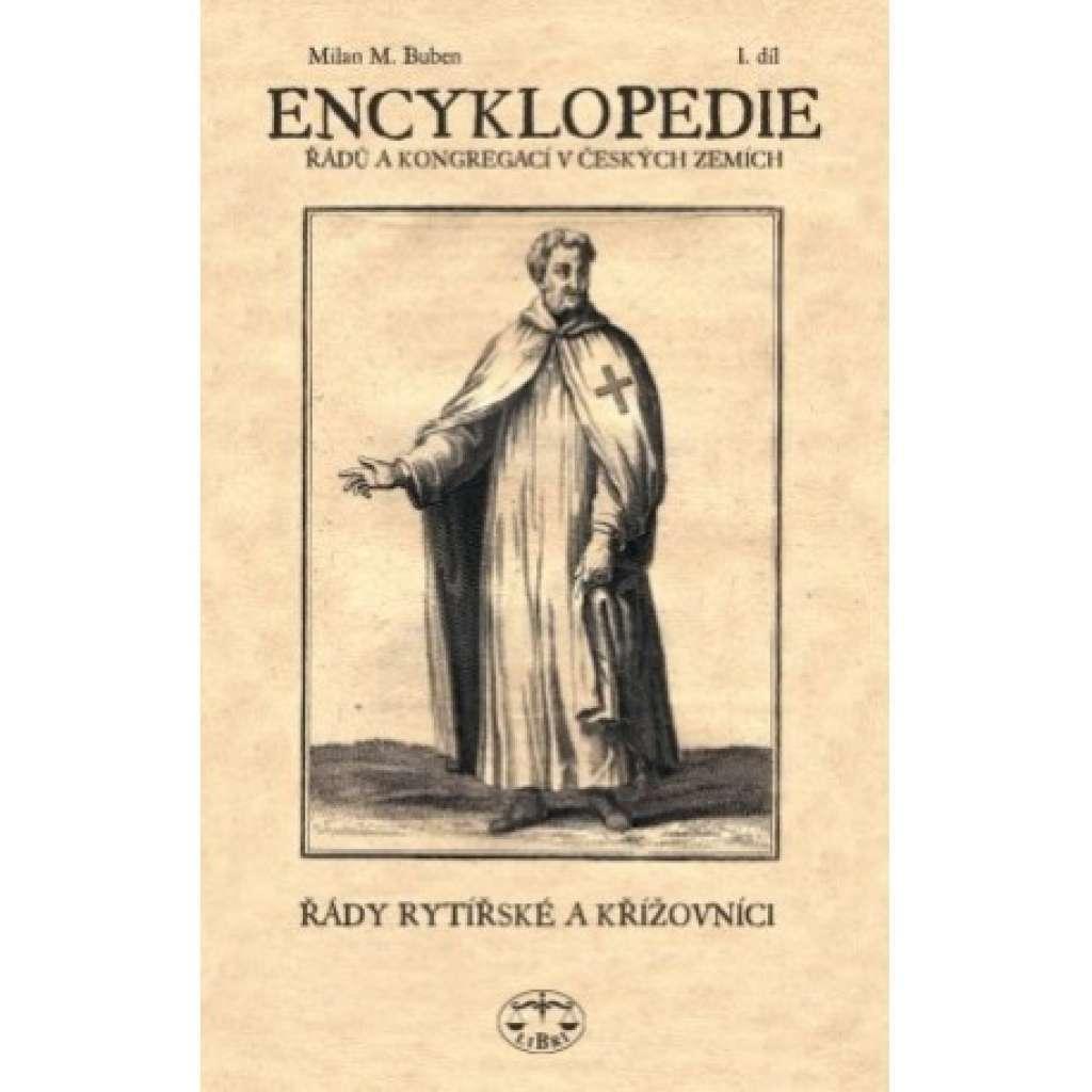 Encyklopedie řádů , kongregací a řeholních společností katolické církve v českých zemích I.