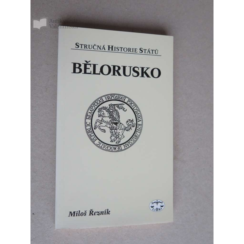 Bělorusko. Stručná historie států sv.12