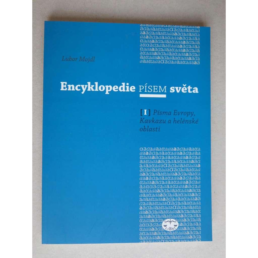 Encyklopedie písem světa I. - Písma Evropy, Kavkazu a helénské oblasti