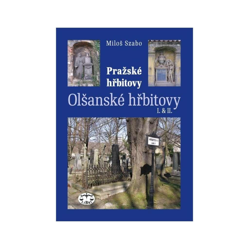 Pražské hřbitovy – Olšanské hřbitovy I. a II.