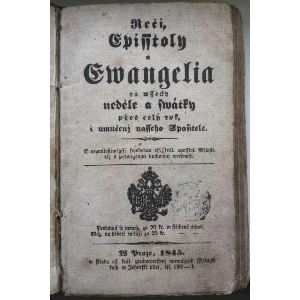 ŘEČI, EPIŠTOLY, EVANGELIA - 1845