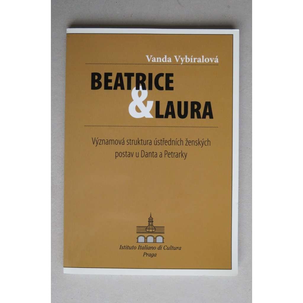 Beatrice & Laura. Významová struktura ústředních ženských postav u Danta a Petrarky