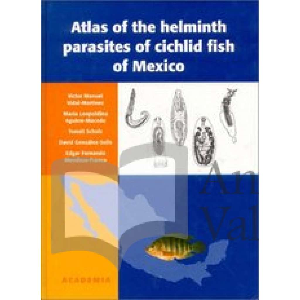 Atlas of the helminth parasites of cichlid fish of Mexico