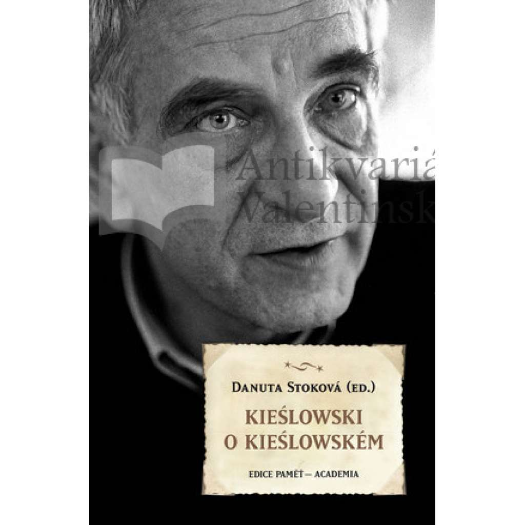 Kieślowski o Kieślowském. Kieslowski o Kieslowském