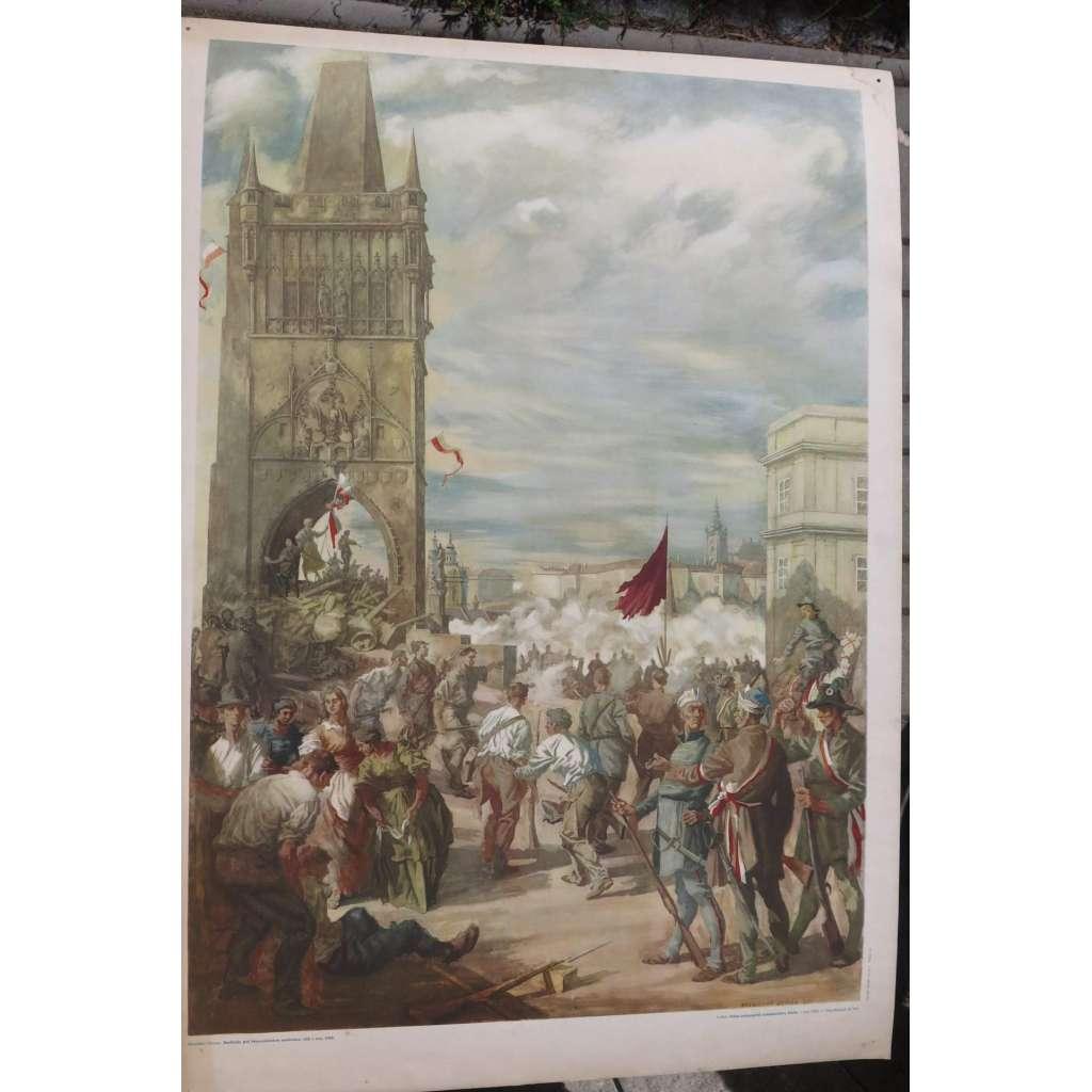 Barikády pod starou mosteckou věží 1848 - obraz -dějepis - školní plakát