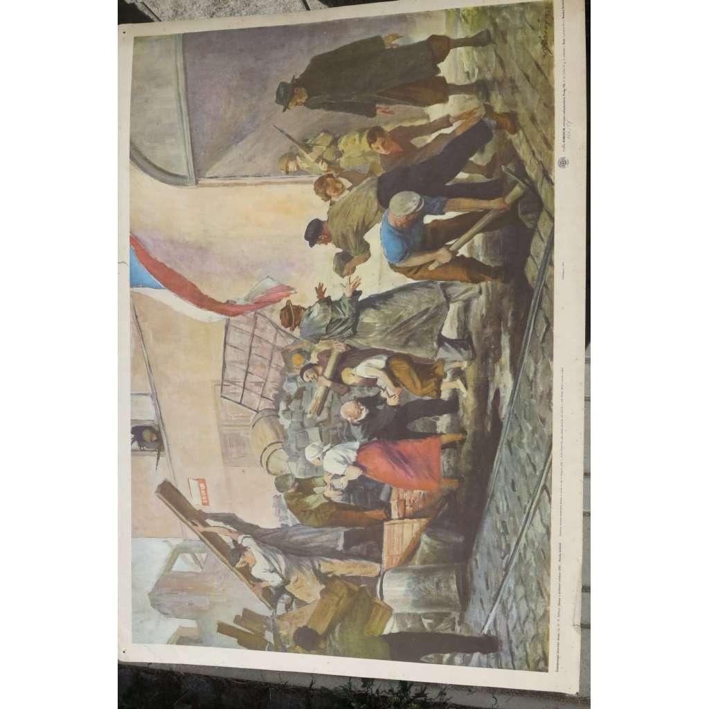 Obrazy z květnové revoluce - stavba barikád - školní plakát