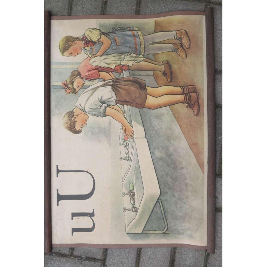 Živá abeceda - písmeno U - umývárna - školní plakát