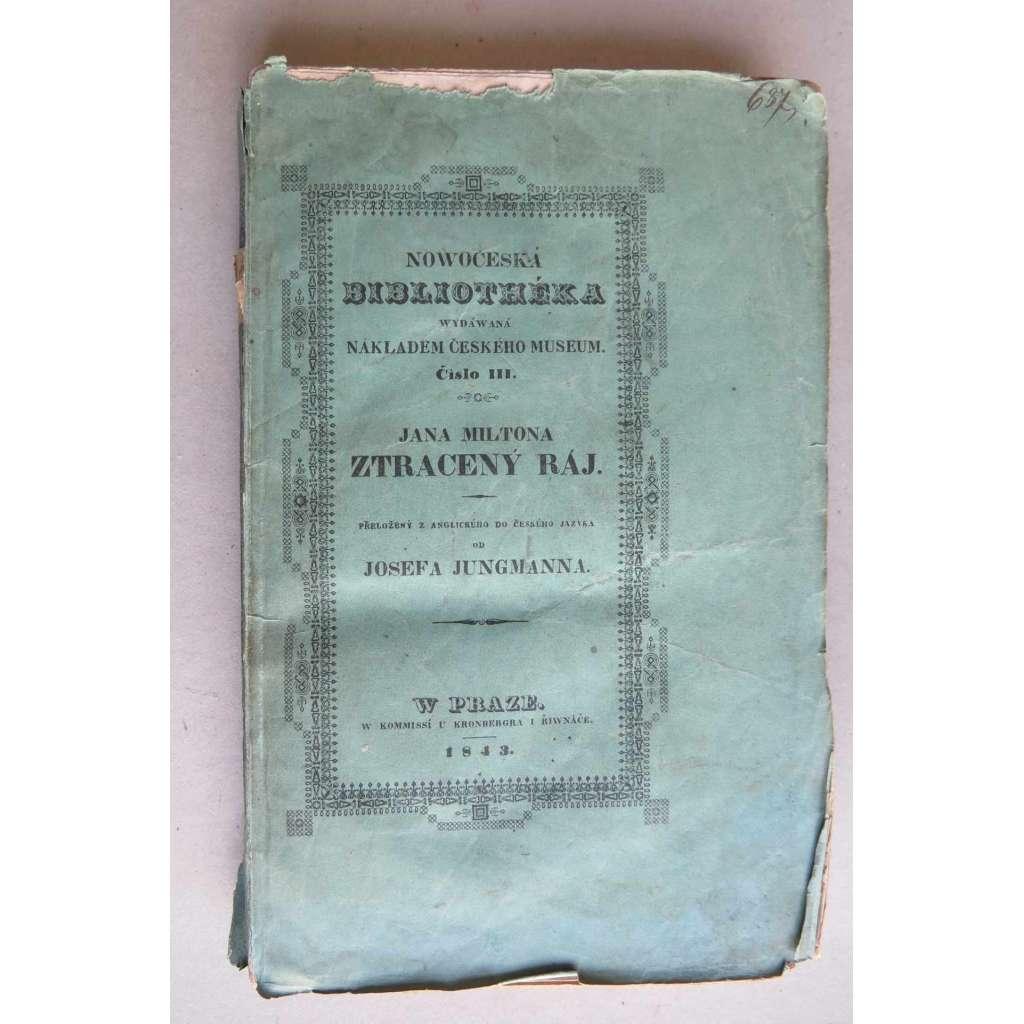 Jana Miltona Ztracený ráj (1843) (chybí dva listy předmluvy)