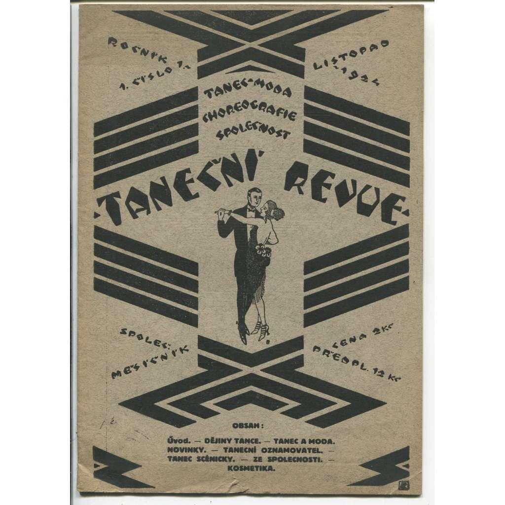 Taneční revue (společenský měsíčník), tanec - choreografie - moda - společnost. Roč. 1, č.1, 1924