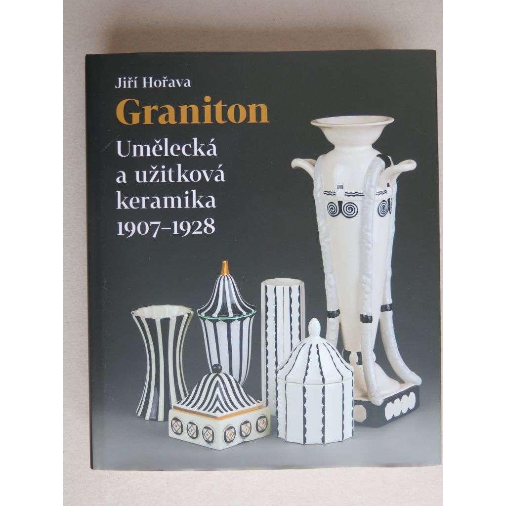 Graniton. Umělecká a užitková keramika 1907-1928 (Svijany, Artěl)