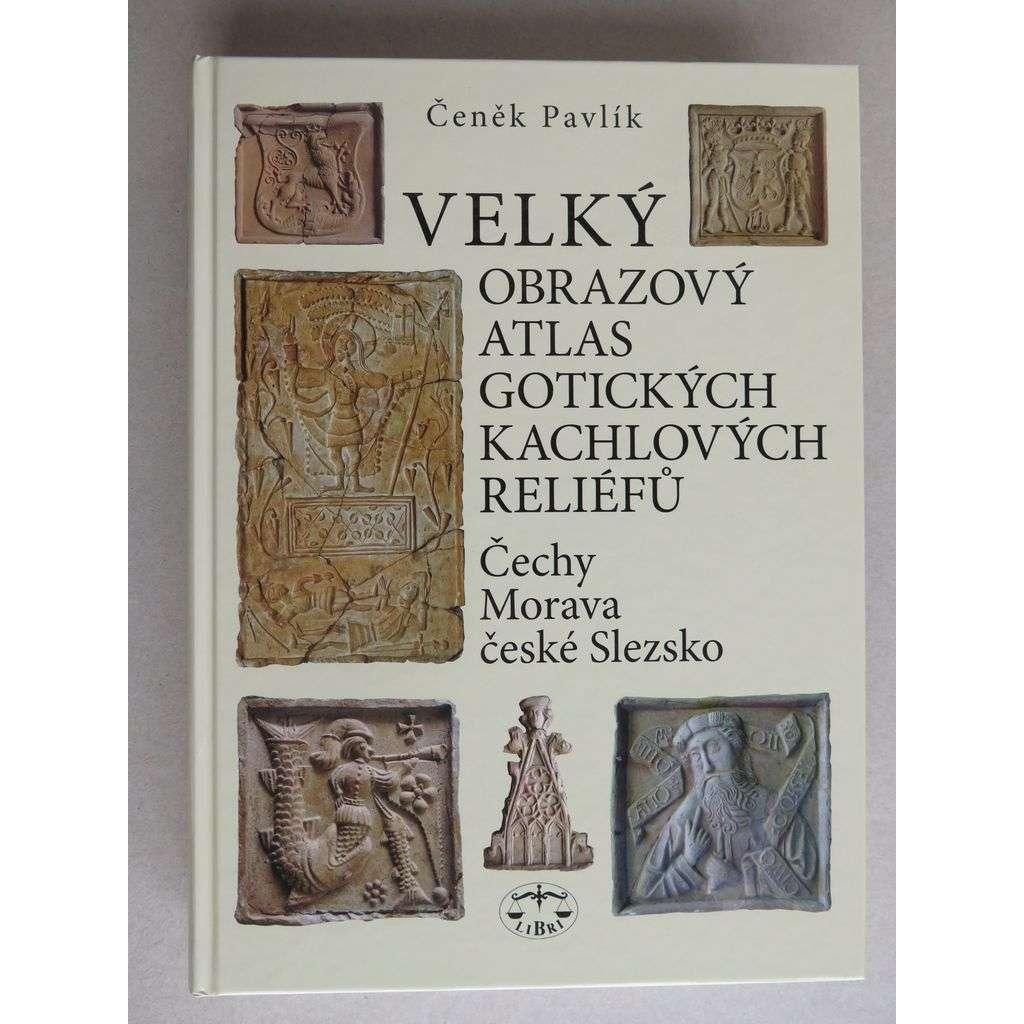 Velký obrazový atlas gotických kachlových reliéfů (Čechy - Morava - české Slezsko)