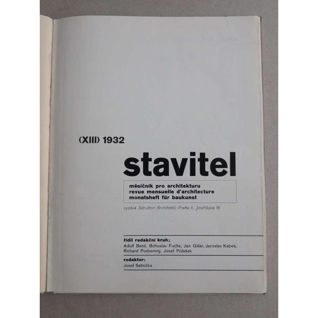 Stavitel, měsíčník pro architekturu, ročník XIII., 1932 POŠKOZENO (časopis, moderní architektura)