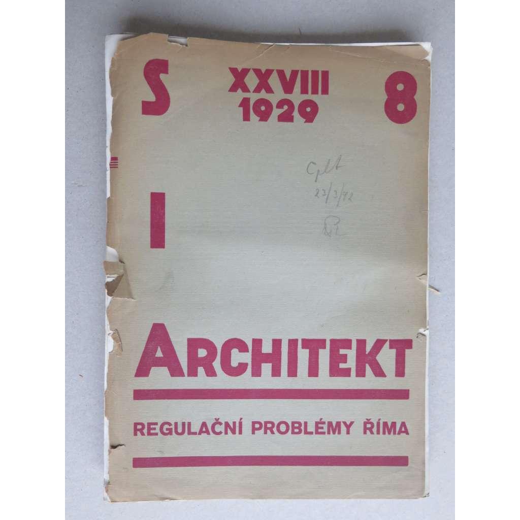 ARCHITEKT SIA. Časopis československých architektů, ročník XXVIII., 1929 (časopis, moderní architektura)