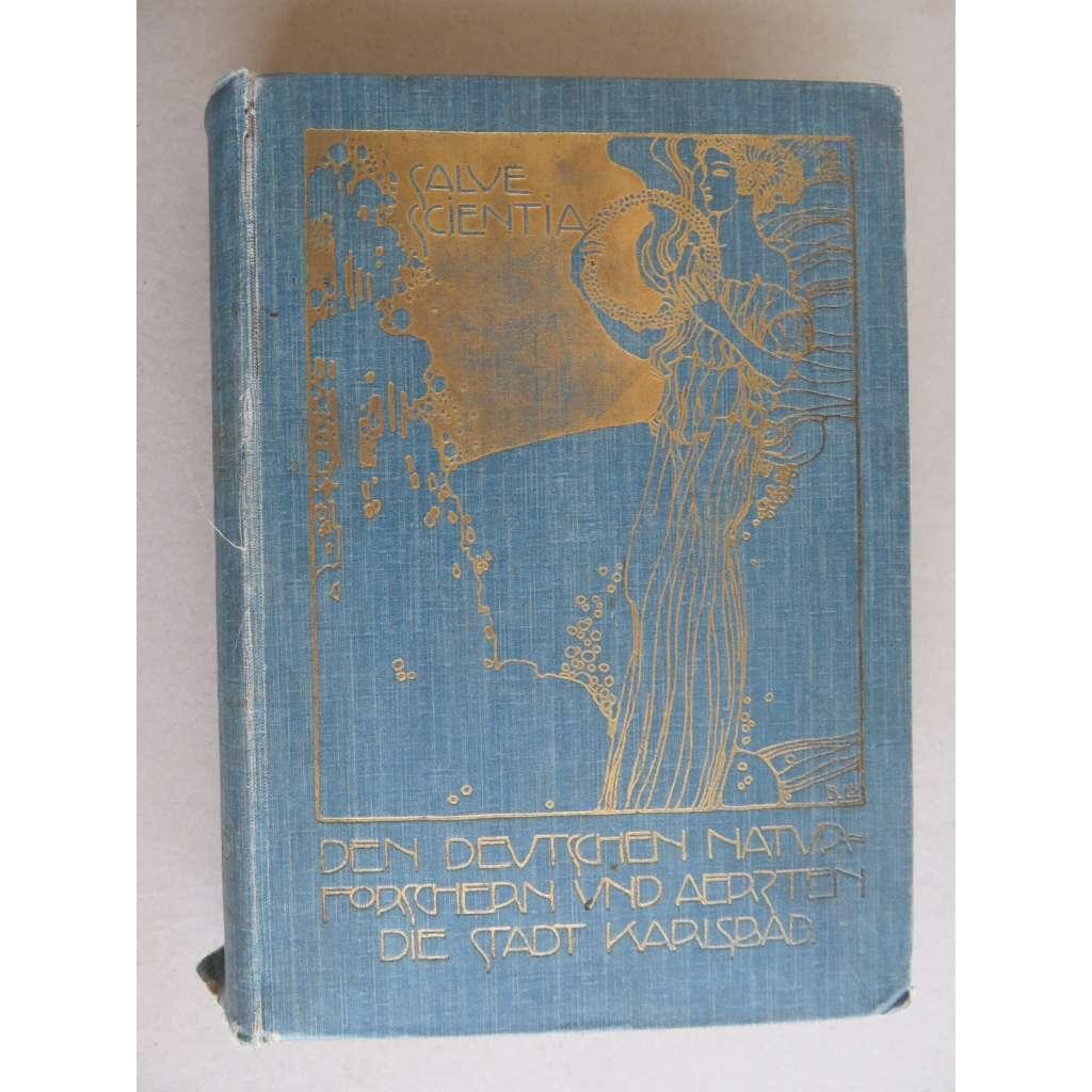 Slavnostní spis o městě Karlovy Vary (NJ) - Nekompletní - Festschrift zur 74. Versammlug Deutscher Naturforscher und Arzte, gewidmet von der Stadt Karlsbad