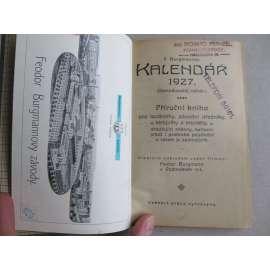 Burgmannův kalendář - Podmokly 1927 - Příruční kniha pro továrníky, závodní úředníky, strojníky a montéry