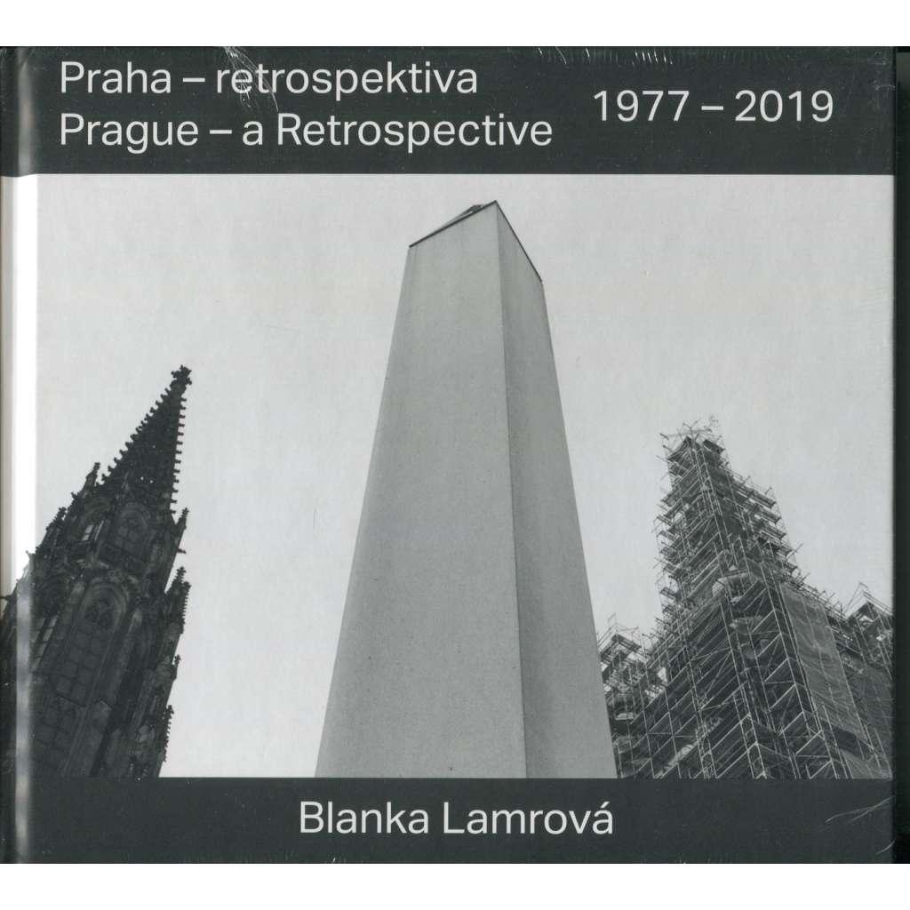 Praha - retrospektiva. Prague - a retrospective (1977-2019)
