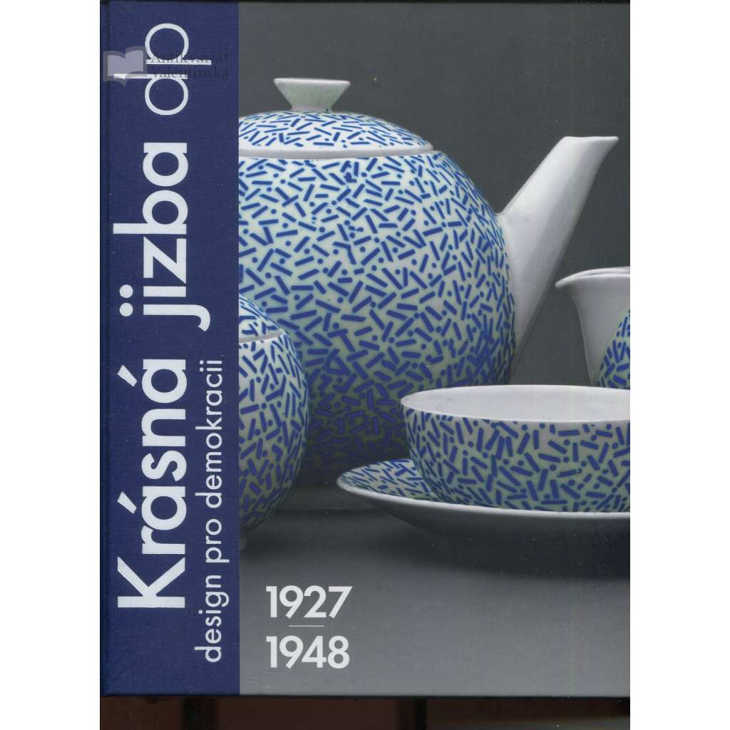 Krásná jizba DP. Design pro demokracii 1927-1948-design bytová kulttura nábytek sudek