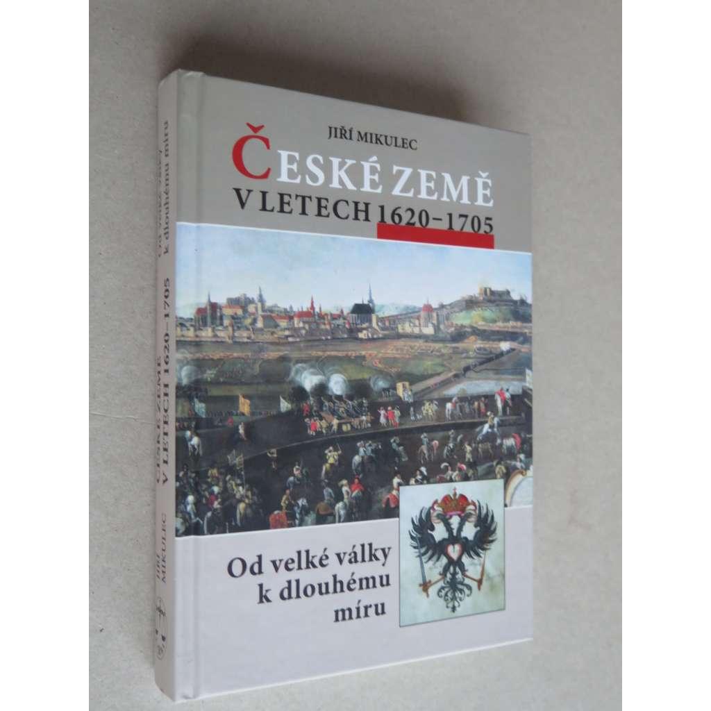 České země v letech 1620-1705 : od velké války k dlouhému míru