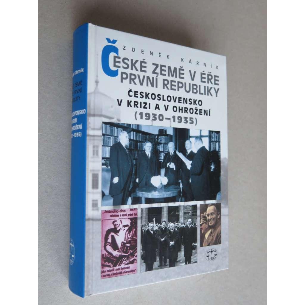 České země v éře První republiky 2. Československo v krizi a v ohrožení (1930-1935)