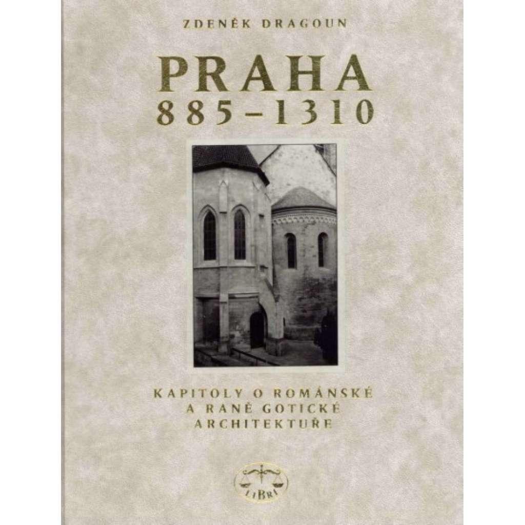 Praha 885-1300. Kapitoly o románské a raně gotické architektuře