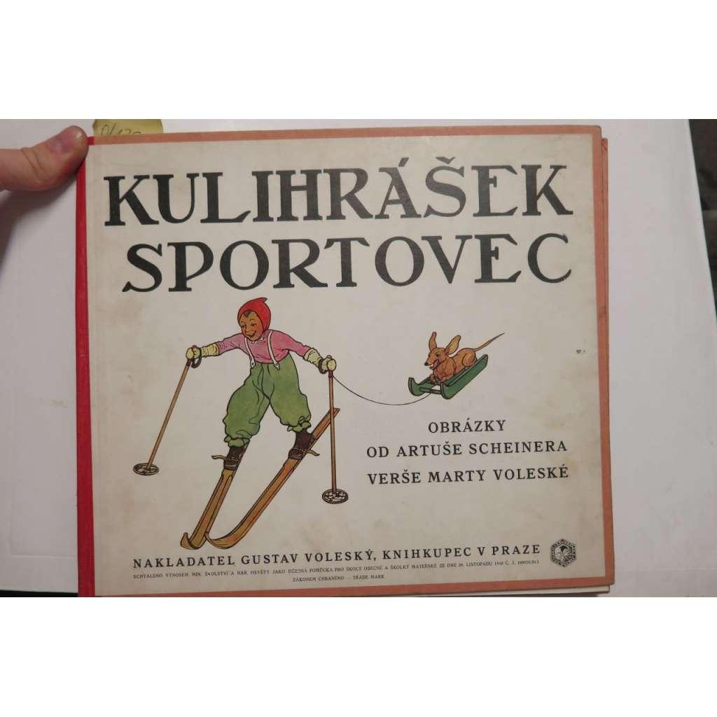 Kulihrášek sportovec (Artuš Scheiner)