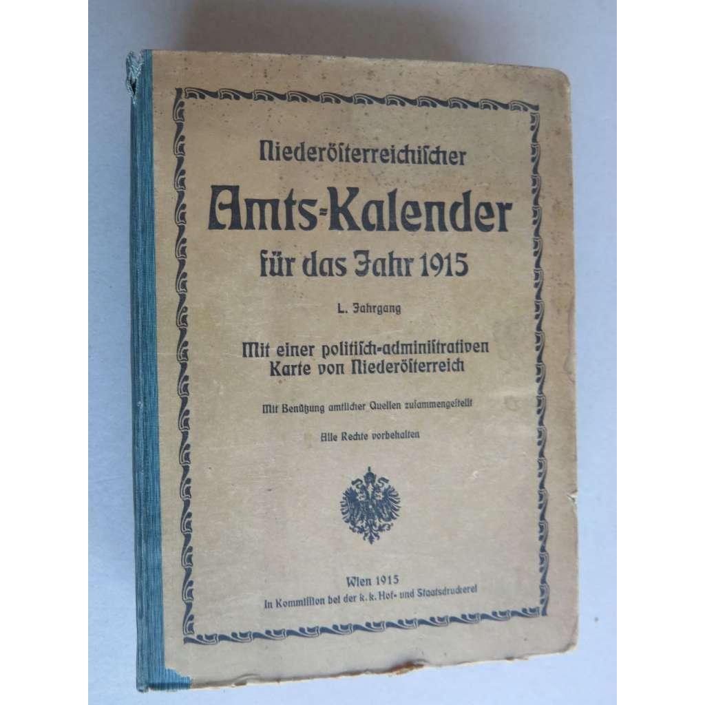 Niederösterreichischer Amtskalender für das Jahr 1915. (Úřední kalendář pro Dolní Rakousy + mapa)