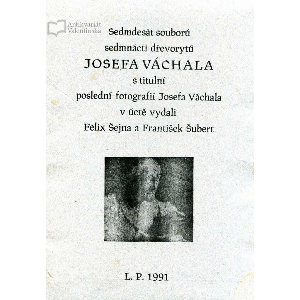 Sedmdesát souborů sedmnácti dřevorytů JOSEFA VÁCHALA - unikát!
