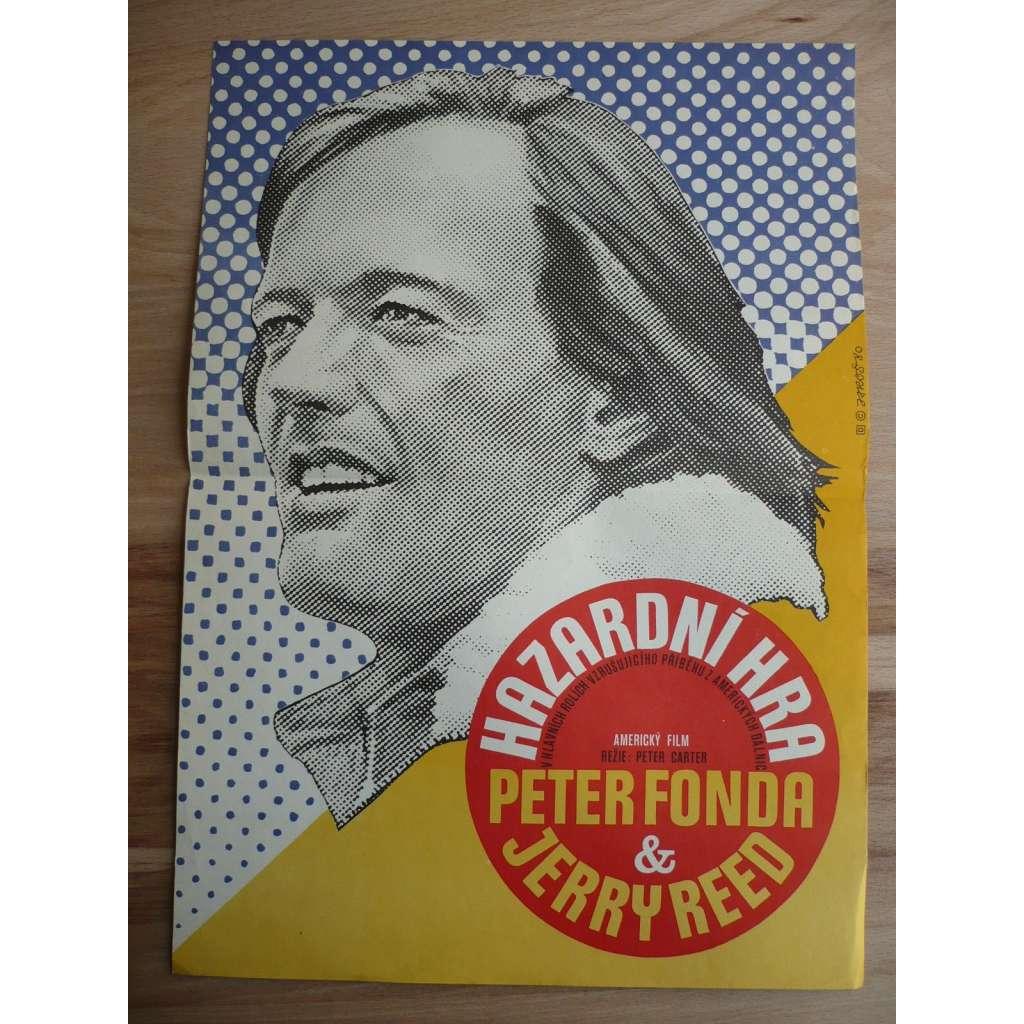 Hazardní hra (filmový plakát, film Kanada 1978, režie Peter Carter, Hrají: Peter Fonda, Helen Shaver, Chris Wiggins)