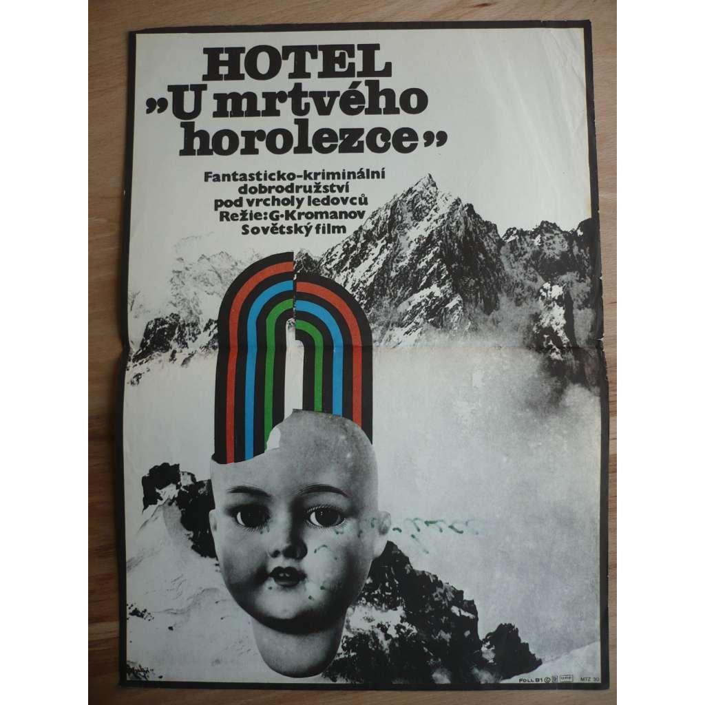 Hotel 'U mrtvého horolezce' (filmový plakát, film SSSR Estonsko 1979, režie Grigorij Kromanov, Hrají: Uldis Pūcītis, Jüri Järvet, Lembit Peterson)