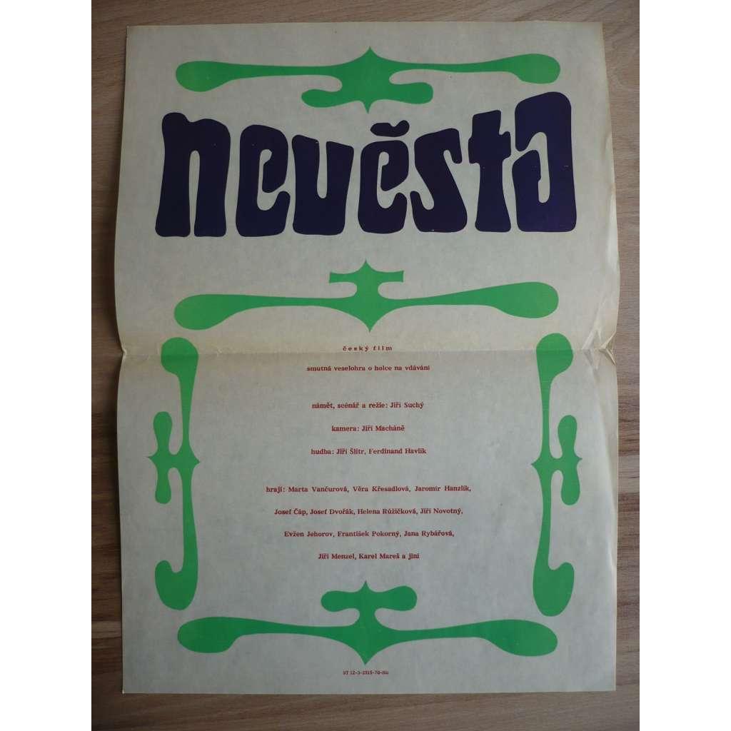 Nevěsta (filmový plakát, film ČSSR 1970, režie Jiří Suchý, Hrají: Marta Vančurová, Věra Křesadlová, Jaromír Hanzlík)