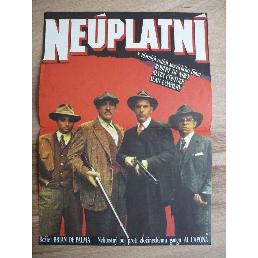 Neúplatní (filmový plakát, film USA 1987, režie Brian De Palma, Hrají: Kevin Costner, Sean Connery, Charles Martin Smith)