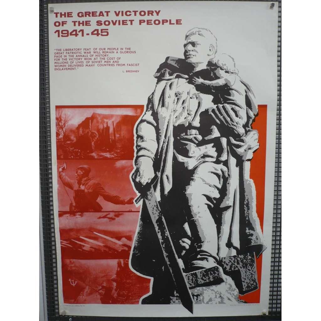 Velké vítězství sovětského lidu 1941-1945 (plakát, voják, druhá světová válka, komunismus, SSSR 1975)