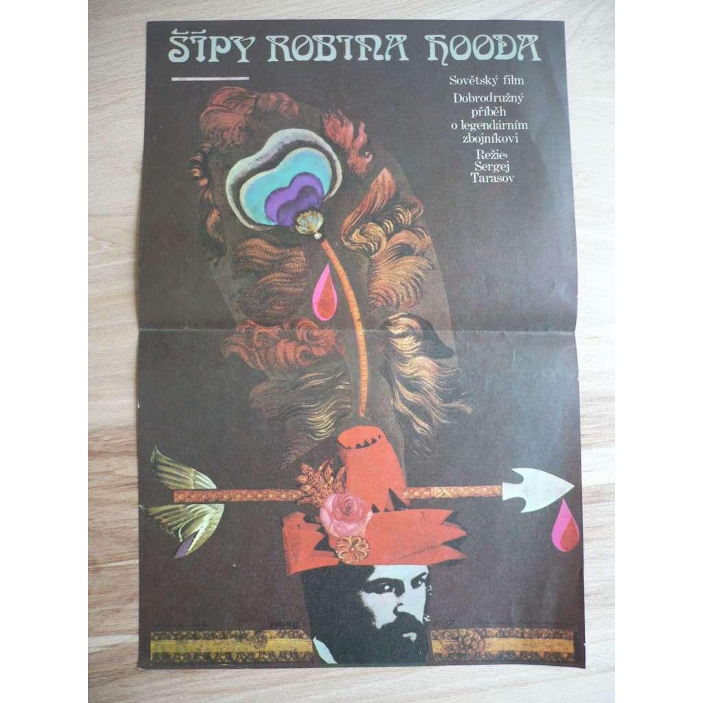 Šípy Robina Hooda (filmový plakát, film SSSR 1976, režie Sergej Tarasov, Hrají: Boris Chmelnickij, Regīna Razuma, Ivars Kalninš)
