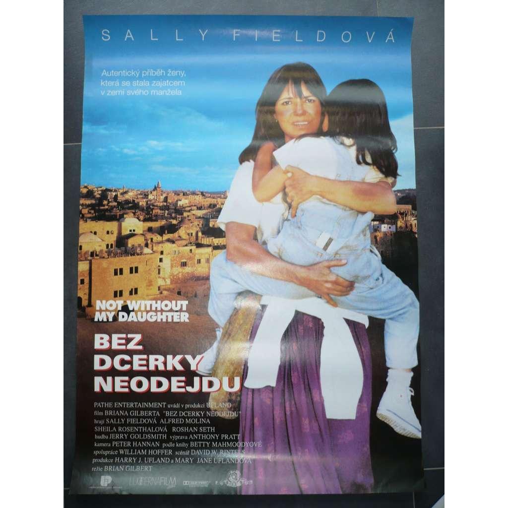 Bez dcerky neodejdu (filmový plakát, film USA 1991, režie Brian Gilbert, Hrají: Sally Field, Alfred Molina, Sheila Rosenthal)