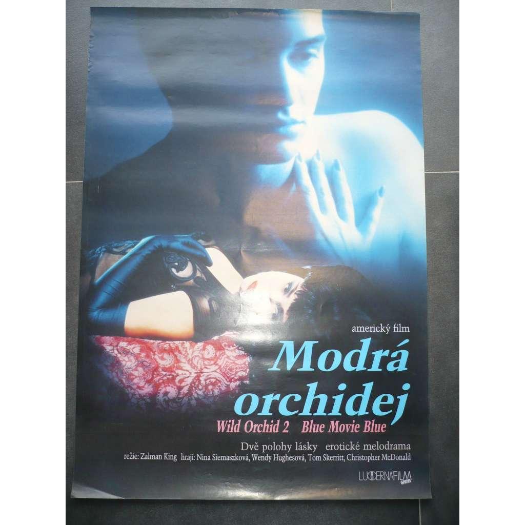 Modrá orchidej (filmový plakát, film USA 1992, režie Zalman King, Hrají: Nina Siemaszko, Wendy Hughes, Tom Skerritt)