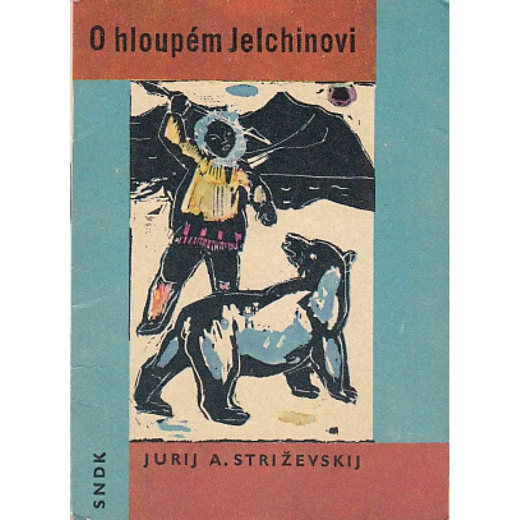 O hloupém Jelchinovi