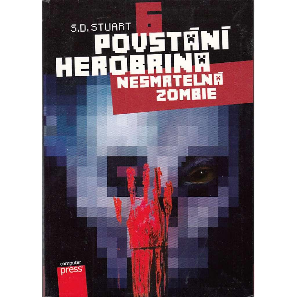 Povstání Herobrina 6 - Nesmrtelná zombie
