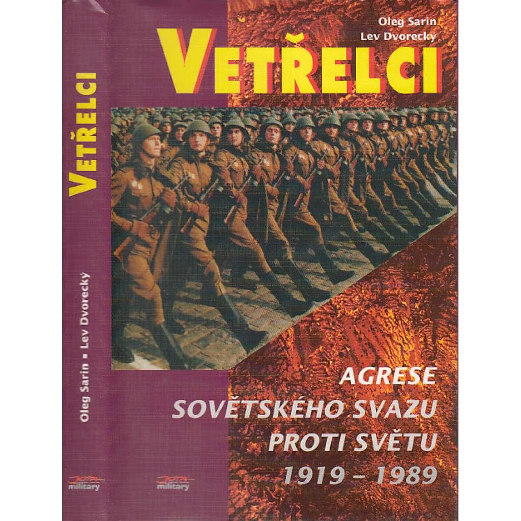 Vetřelci. Agrese Sovětského svazu proti světu 1919-1989