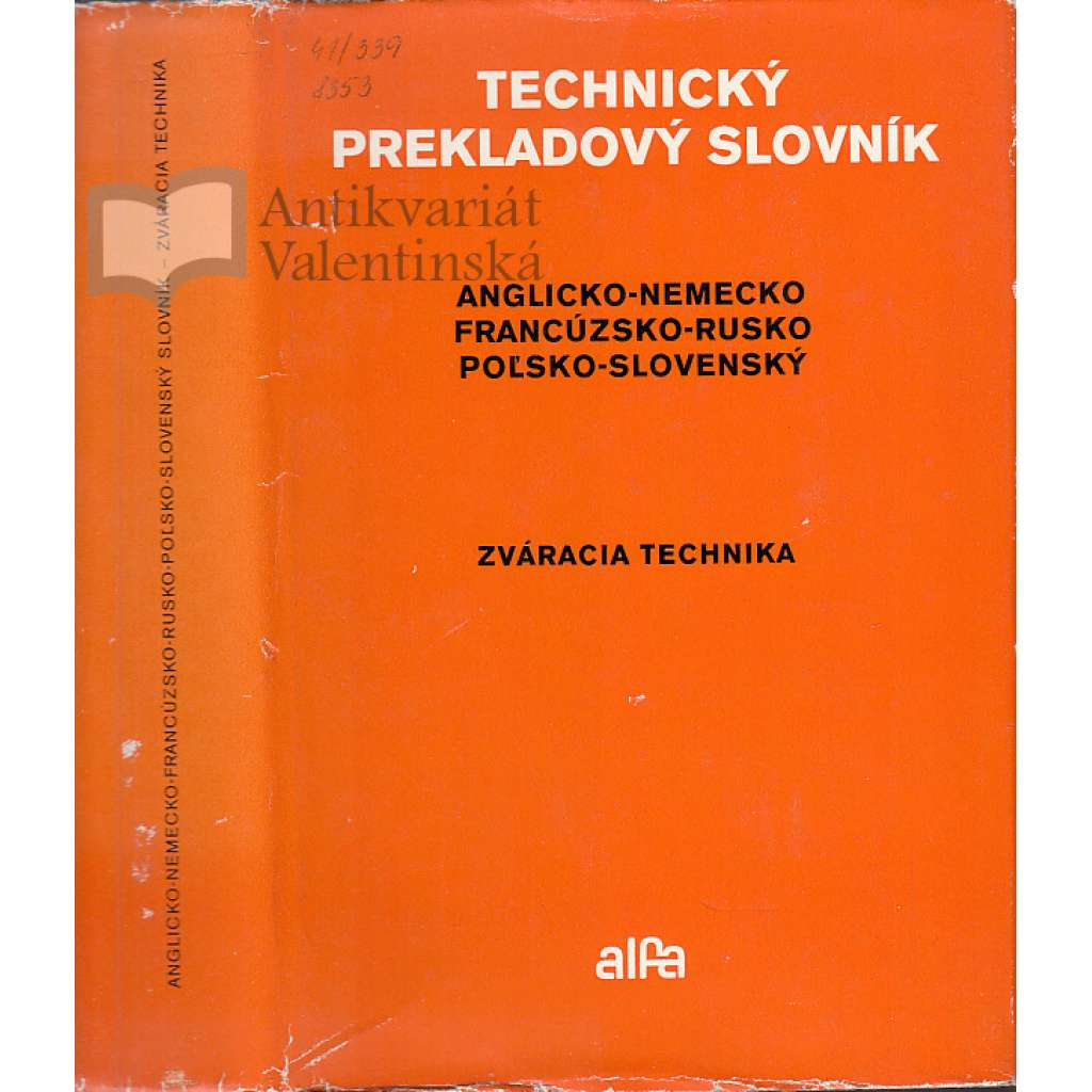 Technický prekladový slovník. Zváracia technika...