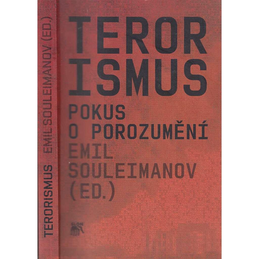 Terorismus Pokus o porozumění